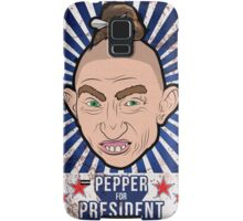 Pepper For President! Samsung Galaxy Case/Skin