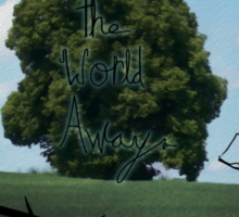 """Read The World Away"" [Transparent Fade] Sticker"