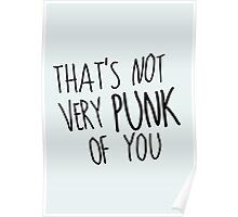 That's Not Very Punk of You Poster