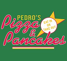 Pedro's Pizza and Pancakes by aBrandwNoName