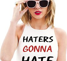 Haters Gonna Hate by RedLife13