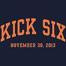 Kick Six by aBrandwNoName