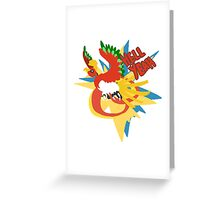 hell yeah ho-oh Greeting Card
