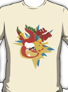 hell yeah ho-oh T-Shirt