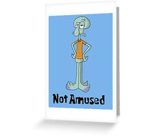 Squidward is Not Amused Greeting Card