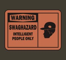 SWAGHAZARD by Raxater