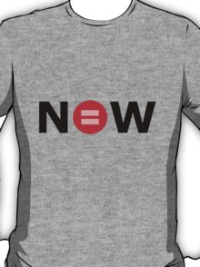 Equal Love Now T-Shirt
