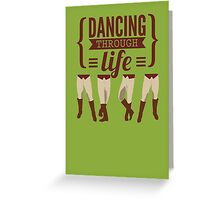 Dancing Through Life - Wicked  Greeting Card