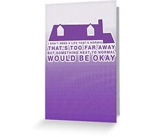 Next To Normal - House Greeting Card