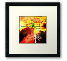 Everthing Is Different Framed Print