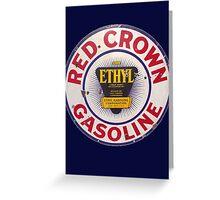 Red Crown Ethyl Gasoline Greeting Card