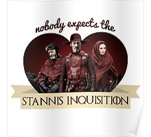 The Stannis Inquisition Poster