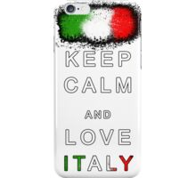 Keep Calm and Love Italy iPhone Case/Skin
