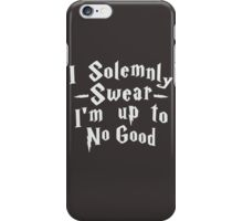 I Solemnly Swear Im Up To No Good iPhone Case/Skin