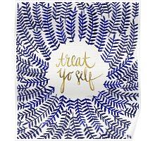 Treat Yo Self – Gold & Navy Poster