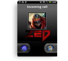 Zed Incoming Call League of Legends Canvas Print