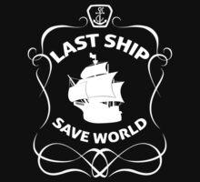 Last Ship Save World by nardesign