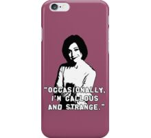 WILLOW ROSENBERG; Callous and Strange iPhone Case/Skin