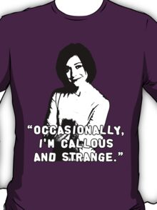 WILLOW ROSENBERG; Callous and Strange T-Shirt