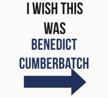 I Wish This Was Benedict Cumberbatch by HannahJill12