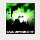 Reusable Shopping Bag Factory by Kirk Shelton