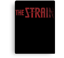 The Strain Canvas Print
