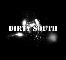 Dirty South by Kyle Willis