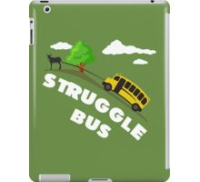 Struggle Bus iPad Case/Skin