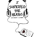 Survived The Hiatus by Elliott Junkyard