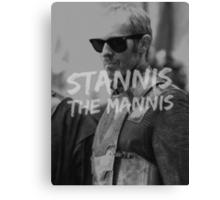 Stannis the Mannis Canvas Print