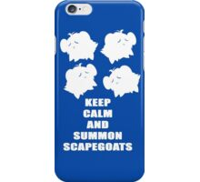 Keep Calm and Summon Scapegoats iPhone Case/Skin