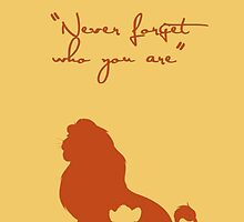 Never forget who you are by iheartcory