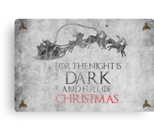 Thrones Christmas: The Night is Dark Canvas Print