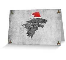 Thrones Christmas: Holidays are Coming Greeting Card