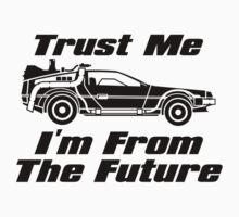 Trust Me I'm From The Future BTTF Delorean  Kids Clothes