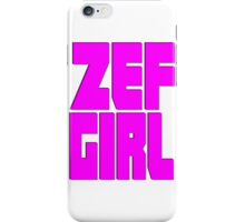 Zef Girl iPhone Case/Skin