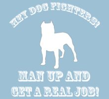 Dog Fighters- Get A Real Job! Kids Clothes