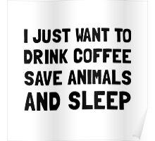 Coffee Animals Sleep Poster
