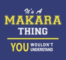 It's A MAKARA thing, you wouldn't understand !! by satro