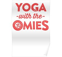 Yoga With The Omies Poster