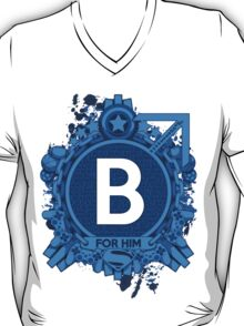 FOR HIM - B T-Shirt