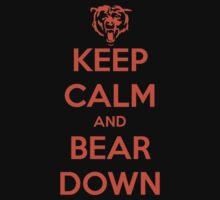 Keep Calm and Bear Down Kids Clothes
