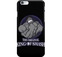 The Original King of Smash (Grey Edition) iPhone Case/Skin