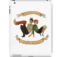 The Strength of Your Beliefs iPad Case/Skin