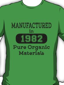 Manufactured in 1982 T-Shirt