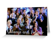 OTH always and forever Greeting Card