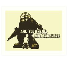 Bioshock: Are you there, Mr. Bubbles? Art Print