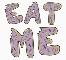 Eat Me by ronsmith57