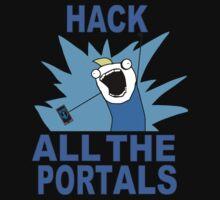 Hack All The Portals T-Shirt