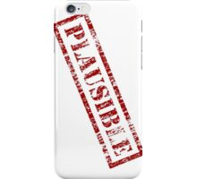 Plausible - MythBusters iPhone Case/Skin